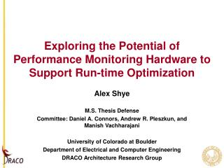 Exploring the Potential of Performance Monitoring Hardware to Support Run-time Optimization