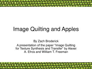 Image Quilting and Apples