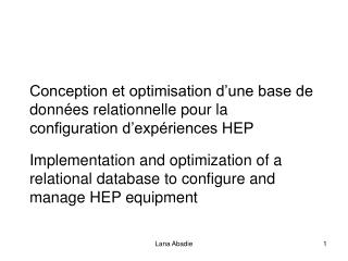 Implementation and optimization of a relational database to configure and manage HEP equipment