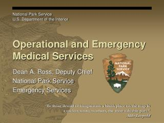 Operational and Emergency Medical Services