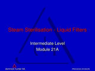 Steam Sterilisation - Liquid Filters