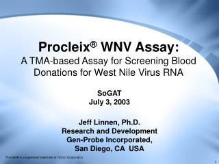Procleix ®  WNV Assay: A TMA-based Assay for Screening Blood Donations for West Nile Virus RNA