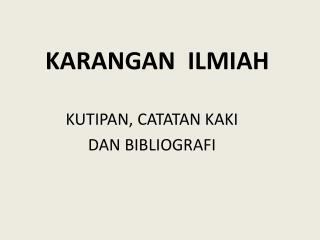 KARANGAN  ILMIAH