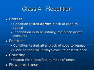 Class 4:  Repetition
