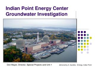 Indian Point Energy Center Groundwater Investigation