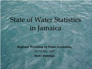 State of Water Statistics in Jamaica