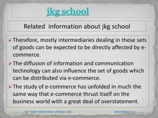 The best guide for jkg school