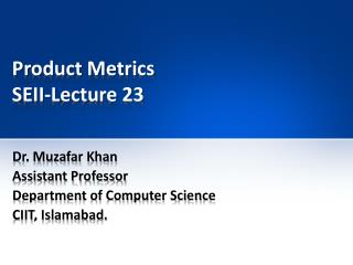 Product Metrics SEII-Lecture 23