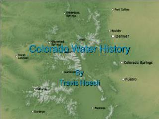 Colorado Water History