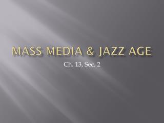 Mass Media & Jazz Age