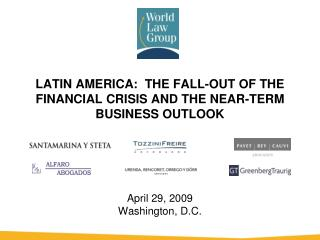 LATIN AMERICA:  THE FALL-OUT OF THE FINANCIAL CRISIS AND THE NEAR-TERM BUSINESS OUTLOOK