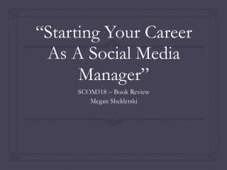 """Starting Your Career As A Social Media Manager"""