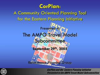 CorPlan : A Community Oriented Planning Tool for the Eastern Planning Initiative