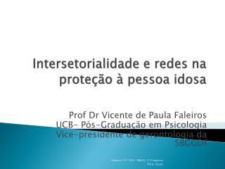 Intersetorialidade e redes na proteção à pessoa idosa