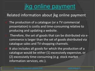 Now get the latest updates and news jkg online payement