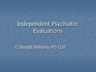 Independent Psychiatric Evaluations