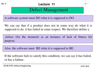 A software system must DO what it is supposed to DO.