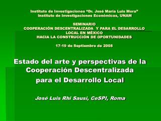 Estado del arte y perspectivas de la Cooperación Descentralizada  para el Desarrollo Local