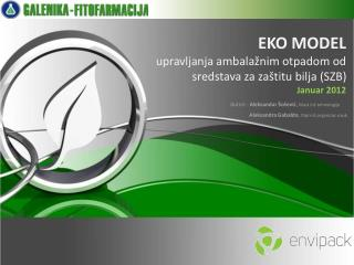 EKO MODEL   upravljanja ambalažnim otpadom od sredstava za zaštitu bilja (SZB)