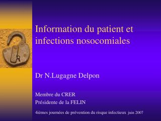 Information du patient et infections nosocomiales