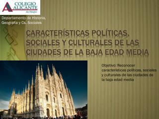 Características Políticas, sociales y culturales de las ciudades de la baja edad media