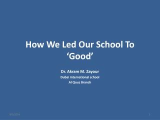 How We Led Our School To 'Good'