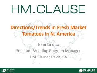 Directions/Trends in Fresh Market Tomatoes in N. America
