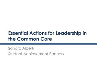 Essential Actions for Leadership in the Common Core