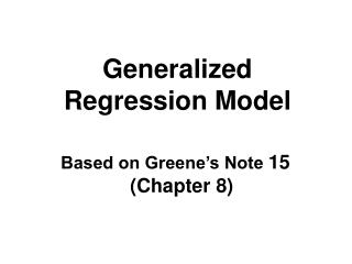 Generalized Regression Model