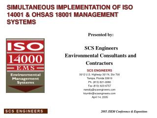 SIMULTANEOUS IMPLEMENTATION OF ISO 14001 & OHSAS 18001 MANAGEMENT SYSTEMS