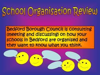 School Organisation Review