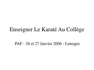 Enseigner Le Karaté Au Collège