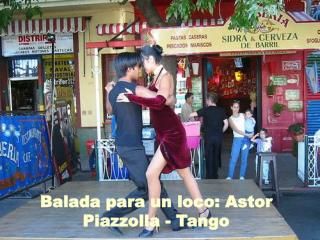 Balada para un loco: Astor Piazzolla - Tango