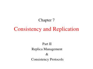 Consistency and Replication
