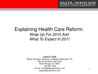 Explaining Health Care Reform:  Wrap Up For 2010 And  What To Expect In 2011