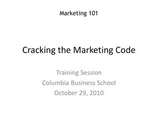 Cracking the Marketing Code
