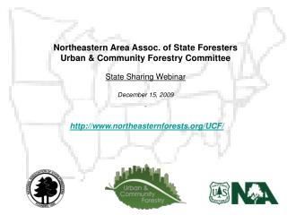 Northeastern Area Assoc. of State Foresters Urban  Community Forestry Committee  State Sharing Webinar  December 15, 200