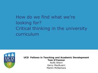 How do we find what we're looking for?  Critical thinking in the university curriculum