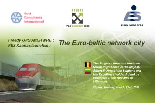 FEZ Kaunas launches :