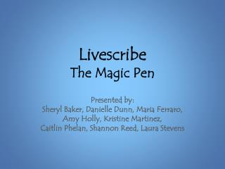Livescribe The Magic Pen
