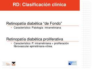 RD: Clasificación clínica