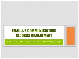 Email & E-Communications Records Management