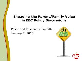 Engaging the Parent/Family Voice  in EEC Policy Discussions