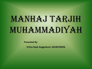 MANHAJ TARJIH  MUHAMMADIYAH