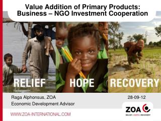 Value Addition of Primary Products: Business – NGO Investment Cooperation