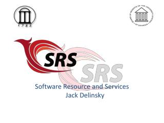 Software Resource and Services Jack  Delinsky