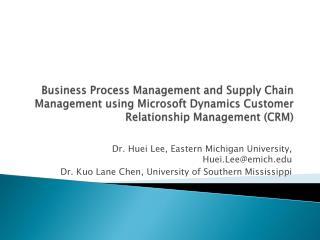 Dr.  Huei  Lee, Eastern Michigan University, Huei.Lee@emich