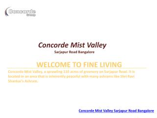 Concorde Mist Valley Plots Bangalore