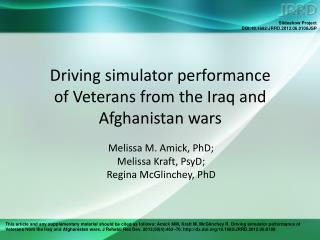 Driving simulator performance  of Veterans from the Iraq and Afghanistan wars