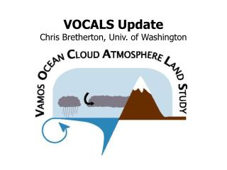 VOCALS Update Chris Bretherton, Univ. of Washington